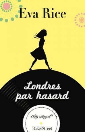Londres par hasard de Eva Rice