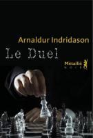 Le duel - Arnaldur  Indridason