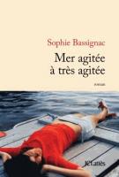 Mer agitée à très agitée - Sophie  Bassignac
