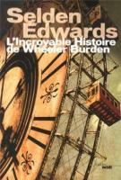 L'incroyable histoire de Wheeler Burden - Selden Edwards