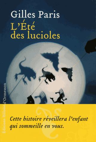 L'été des lucioles de Gilles  Paris