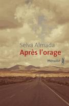 Après l'orage - Selva Almada