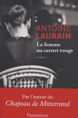 La femme au carnet rouge de Antoine Laurain