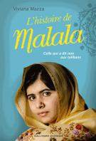L'histoire de Malala - Viviana Mazza