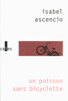 Un poisson sans bicyclette - Isabel Ascencio
