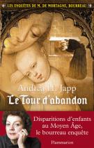 Les enquêtes de M. de Mortagne, bourreau - Andrea H.  Japp