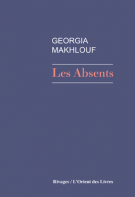 Les absents - Georgia Makhlouf