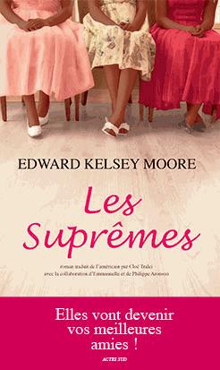 Les Suprêmes de Edward Kelsey Moore