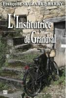 lisez le premier chapitre de L'institutrice de Granval (parution le 2014-03-28)