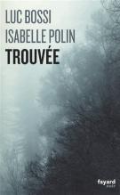lisez le premier chapitre de Trouvée (parution le 2014-02-19)