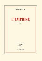 L'emprise - Marc Dugain