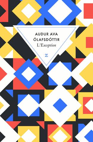 L'exception de Audur Ava Ólafsdóttir