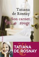 Son carnet rouge - Tatiana de Rosnay