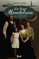 La saga Mendelson (T. 1) - Fabrice Colin