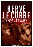 Après la guerre - Hervé Le Corre