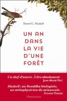 Un an dans la vie d'une forêt - David George Haskell