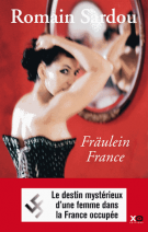 Fraülein France - Romain Sardou