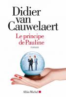 Le principe de Pauline - Didier van Cauwelaert