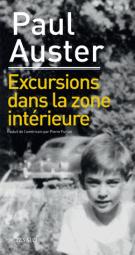 Excursions dans la zone intérieure - Paul Auster