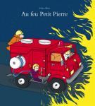 Au feu Petit Pierre - Adrien Albert