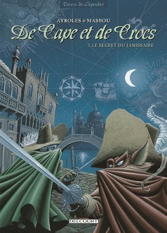 De Cape et de Crocs Tome 1 de Alain Ayroles