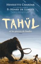 lisez le premier chapitre de Tahül et les pierres de foudre (parution le 2014-05-07)