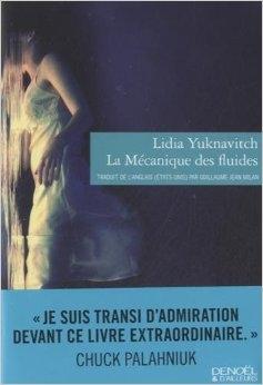 La mécanique des fluides de Lidia  Yuknavitch