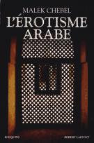 L'érotisme arabe - Malek  Chebel
