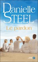 Le pardon - Danielle Steel