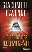 lisez le premier chapitre de Le règne des Illuminati (parution le 2014-06-12)