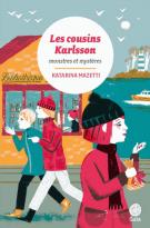 Les cousins Karlsson Tome 4 - Katarina  Mazetti