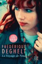 Le voyage de Nina - Frédérique  Deghelt