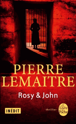 Rosy and John de Pierre Lemaitre