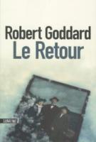 Le retour - Robert  Goddard