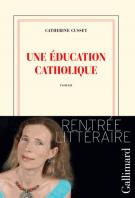 Une éducation catholique - Catherine Cusset