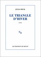 Le triangle d'hiver - Julia Deck