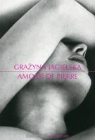 Amour de pierre - Grażyna Jagielska