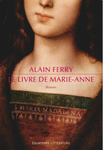 Le livre de Marie-Anne de Alain Ferry