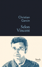 Selon Vincent - Christian Garcin