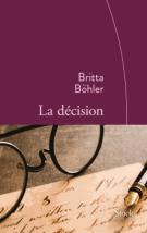 La décision - Britta Böhler
