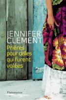 Prières pour celles qui furent volées - Jennifer Clement