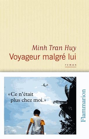 Voyageur malgré lui de Minh  Tran Huy