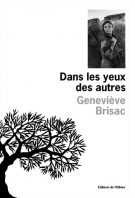 Dans les yeux des autres - Geneviève Brisac