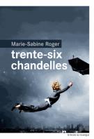 lisez le premier chapitre de Trente-six chandelles (parution le 2014-08-20)