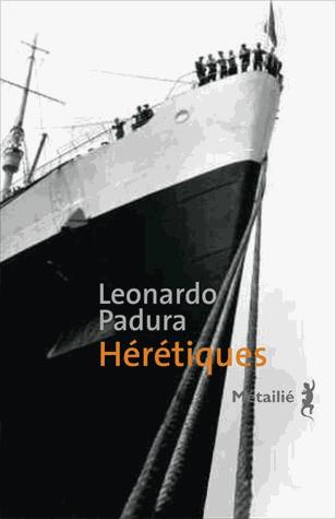 Hérétiques de Leonardo Padura