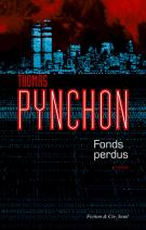 Fonds perdus - Thomas Pynchon