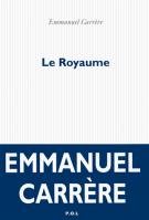 Le Royaume - Emmanuel  Carrère