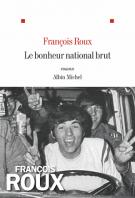 lisez le premier chapitre de Le bonheur national brut (parution le 2014-08-20)