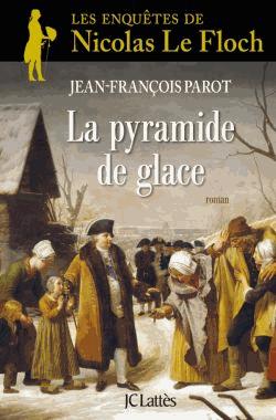 La pyramide de glace de Jean-François Parot