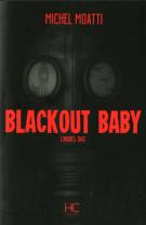lisez le premier chapitre de Blackout Baby (parution le 2014-10-02)